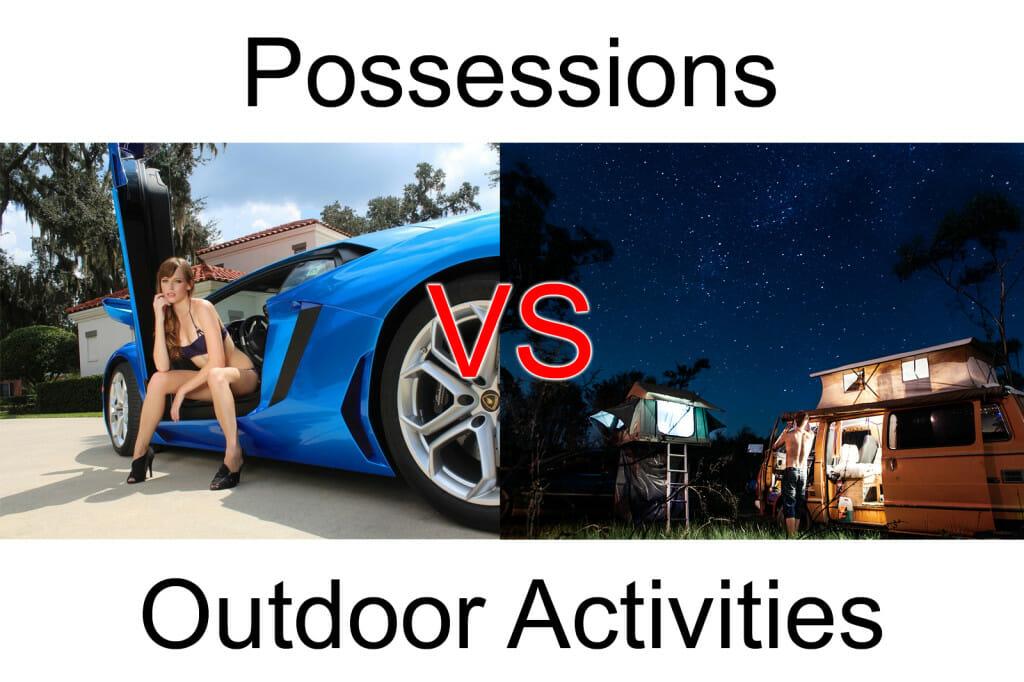 possessions vs Outdoor Activities