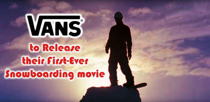 vans snowboarding movie